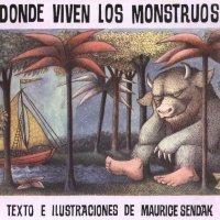 Donde viven los monstruos. Un cuento fascinante para los niños