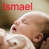 Día del Santo Ismael, 17 de junio. Nombres para niños