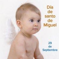Día del Santo Miguel, 29 de septiembre. Nombres para niños