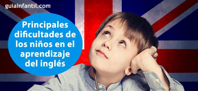 dificultades en el aprendizaje del inglés en los niños