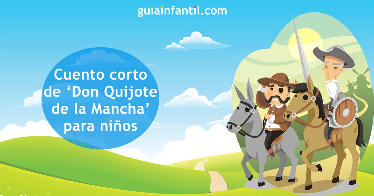 Cuento Corto De Don Quijote De La Mancha Para Niños