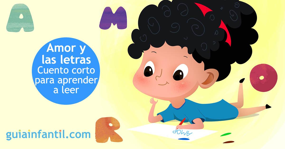 Amor Y Las Letras Cuento Infantil Para Aprender A Leer