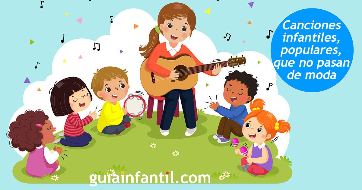 Canciones Populares De Siempre Para Niños