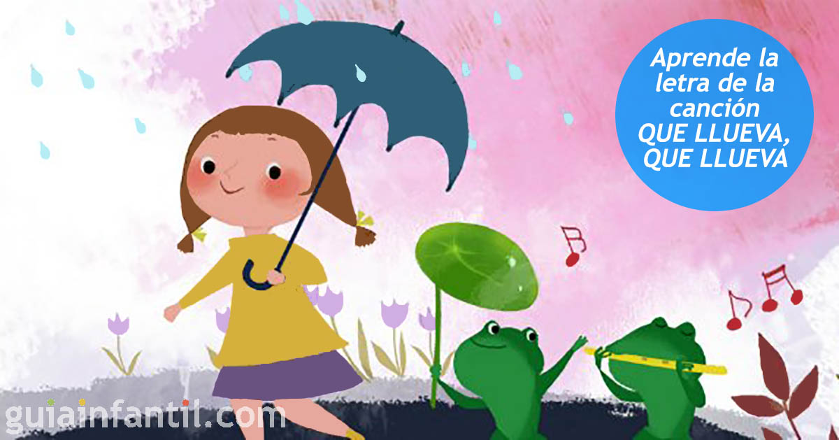 Que Llueva Letra De Canciones Infantiles