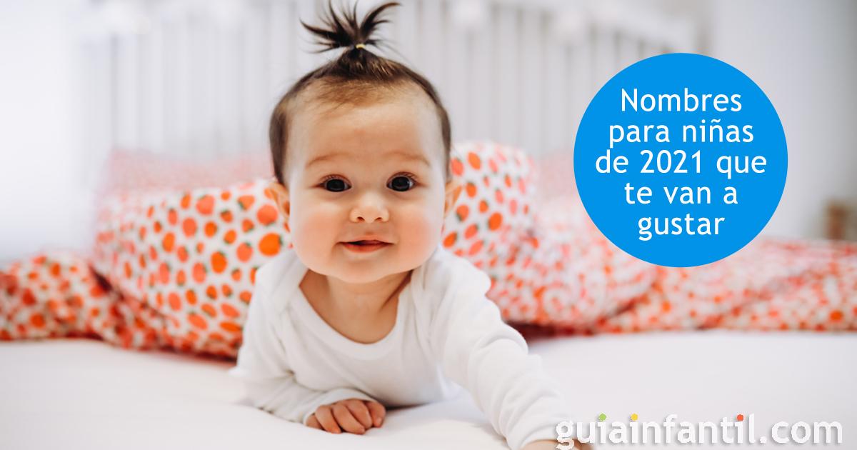 Los 56 Nombres Para Niñas De 2021 Más Bellos La Guía Que Esperabas