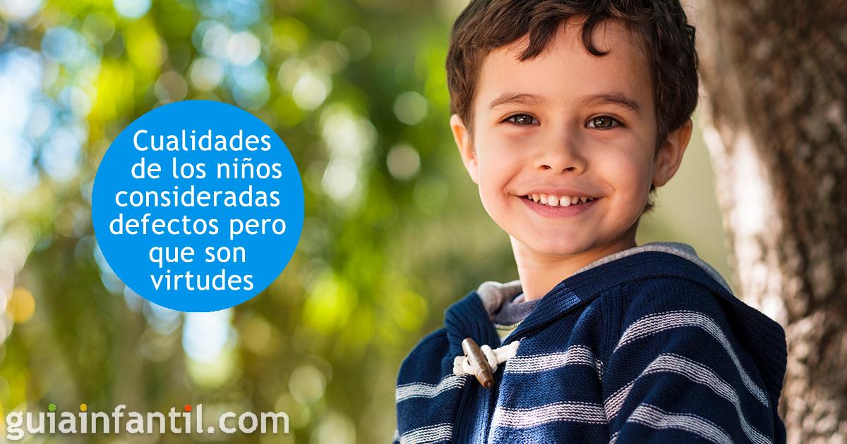 16 Cualidades De Los Niños Consideradas Defectos Pero Que Son Virtudes
