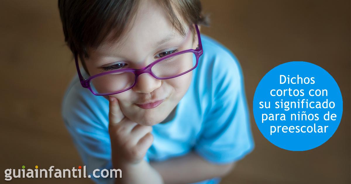 Dichos Cortos Y Populares Con Su Significado Para Niños De Preescolar