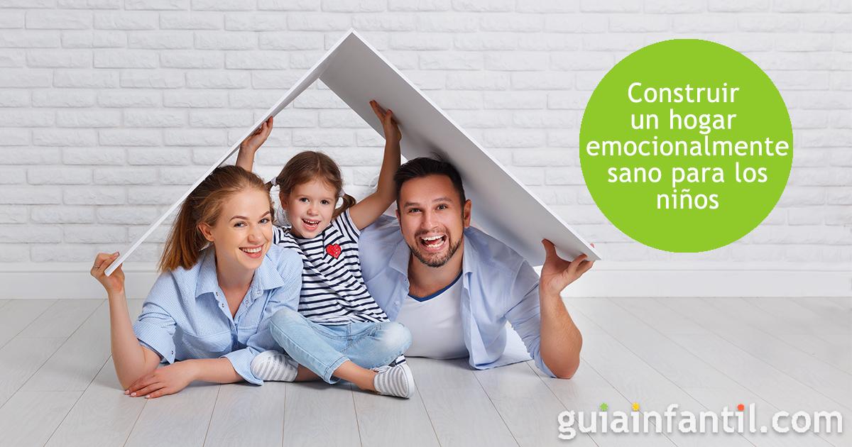 Construir un hogar emocionalmente sano para que los niños sean felices