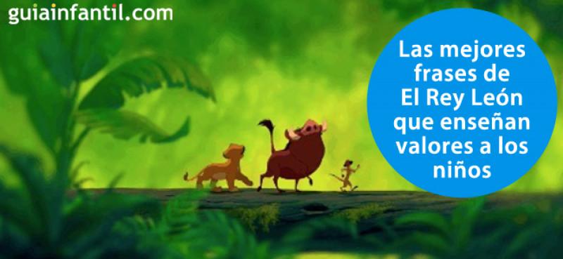 11 Frases De El Rey León Que Inspiran Y Enseñan Valores A