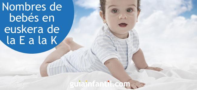 Nombres Vascos Para Niñas Y Niños E K