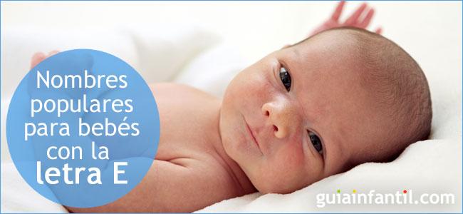 Nombres Para Bebés E