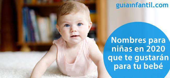 Los Nombres Para Ninas En 2020 Mas Especiales Perfectos Para Tu Bebe