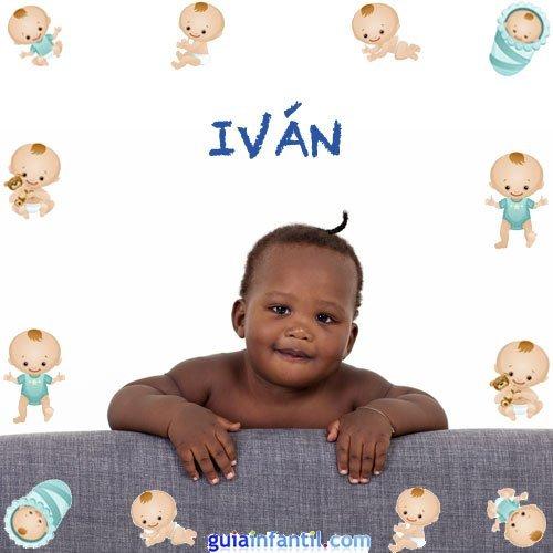 Los nombres de niños más populares. Iván