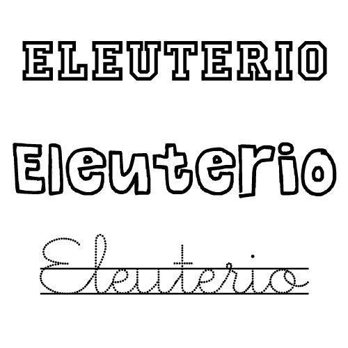 Nombre Eleuterio para imprimir y colorear