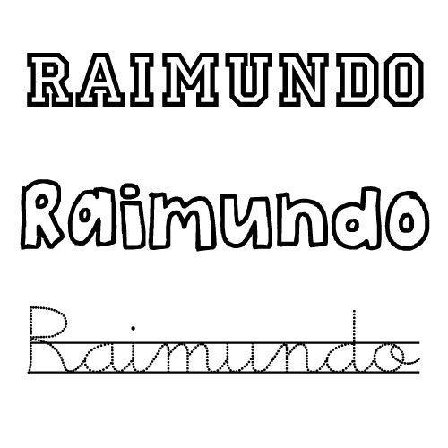 Dibujo del nombre Raimundo para imprimir y pintar