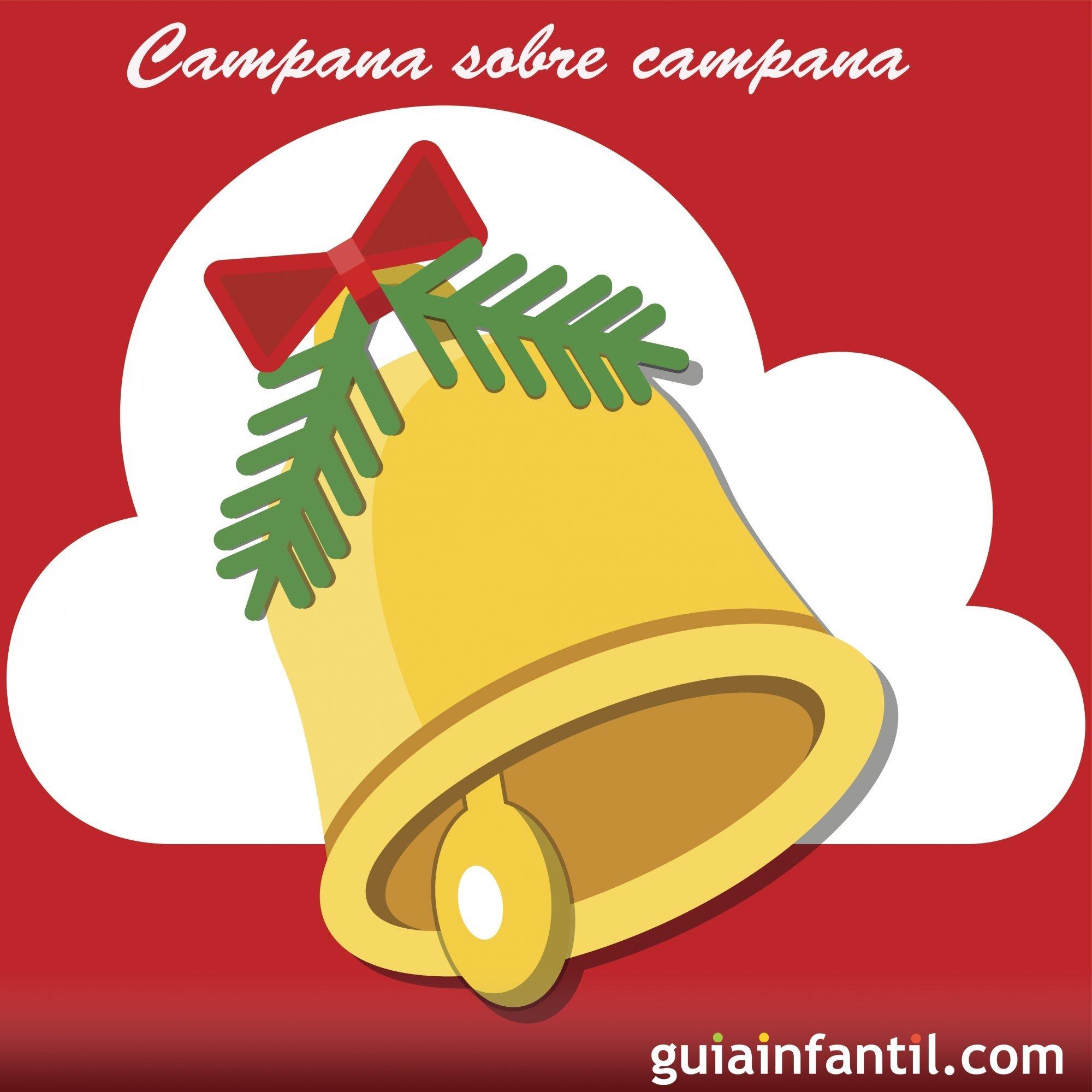 Imagenes De Villancicos Campana Sobre Campana.Campana Sobre Campana Villancicos Para Ninos