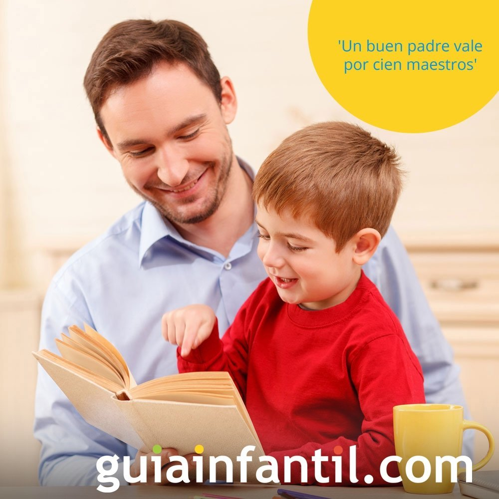 Un buen padre vale por cien maestros