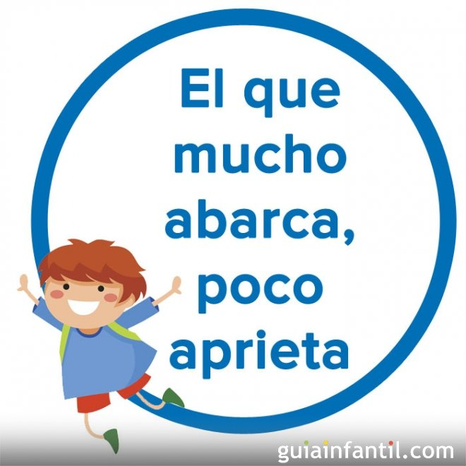 El que mucho abarca, poco aprieta. Refrán colombiano para niños