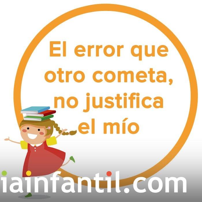 El error que otro cometa, no justifica el mío. dicho para niños de Uruguay