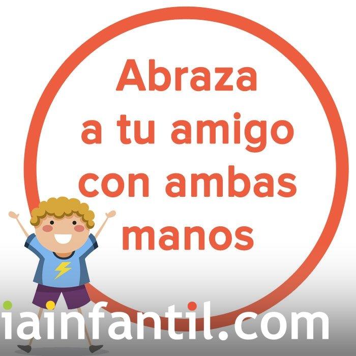 Abraza a tu amigo con ambas manos. Refrán peruano para niños