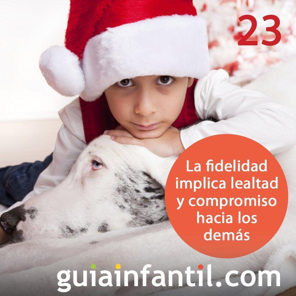 23- La fidelidad o lealtad. Navidad entre amigos