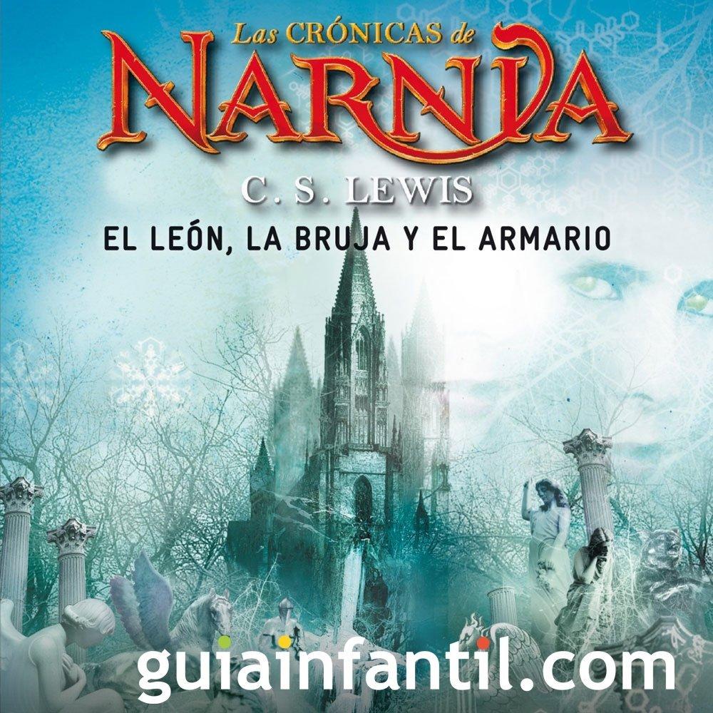 El león, la bruja y el armario. Las Crónicas de Narnia para niños