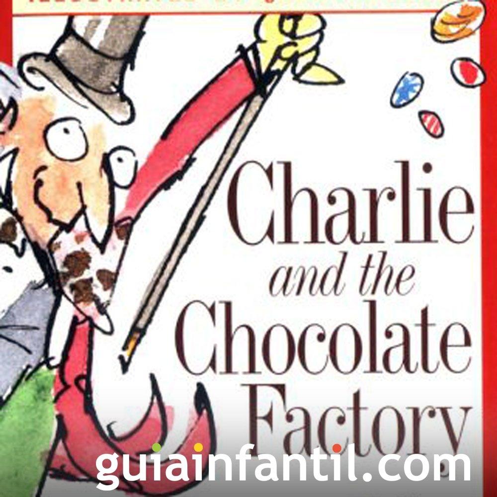 Charlie y la fábrica de chocolate, un cuento lleno de valores
