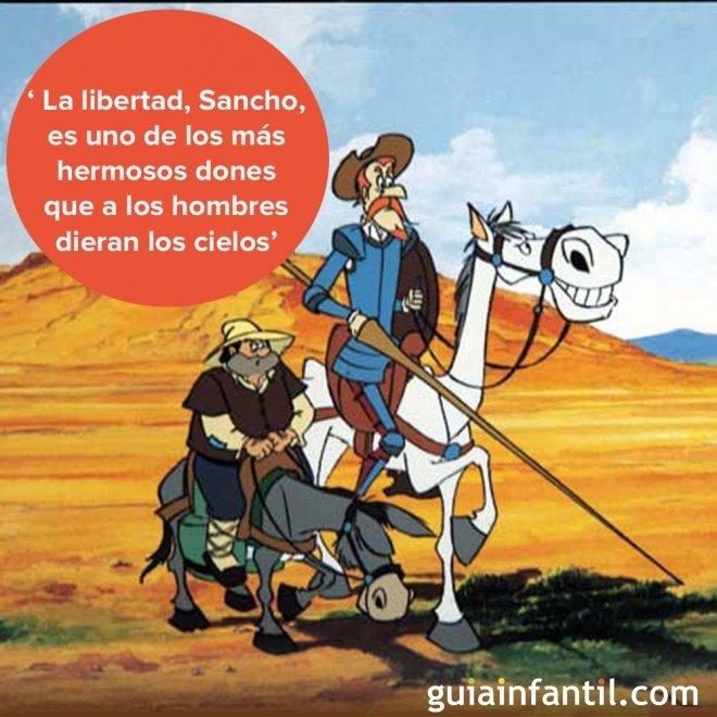 Sobre la libertad. Frases célebres de Don Quijote para niños