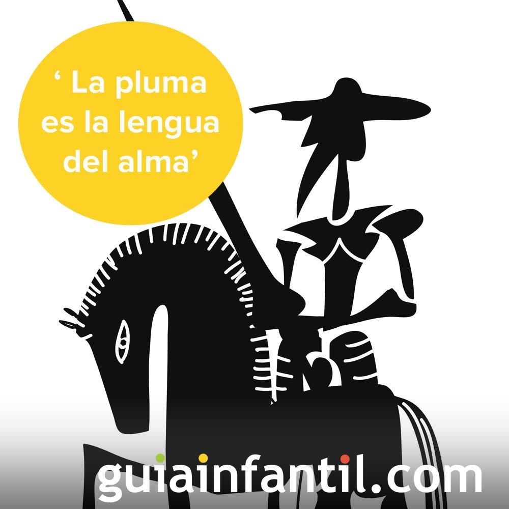 Don Quijote habla de la escritura. Frases literarias para niños