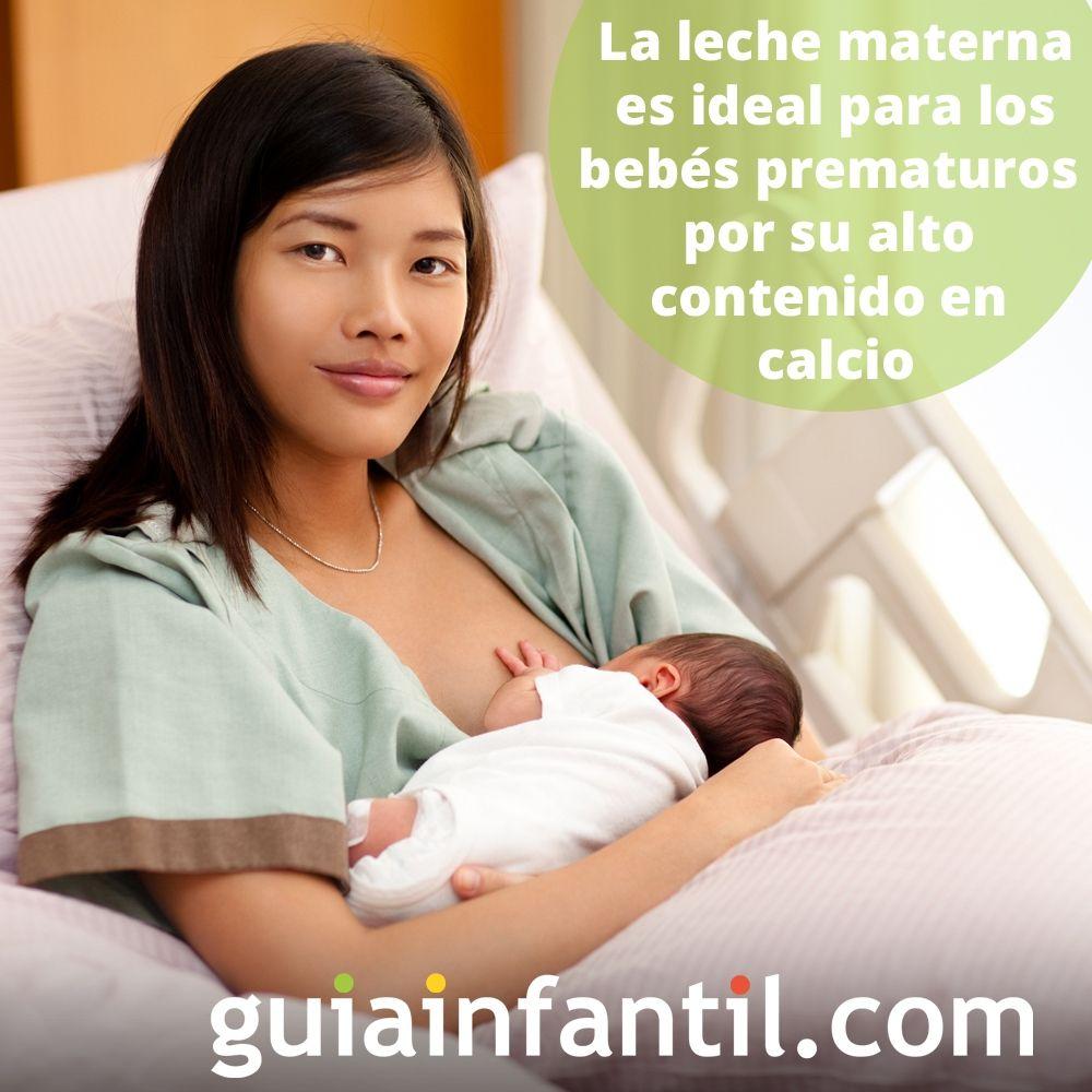5. La leche materna es ideal para niños prematuros por su alto contenido en calcio