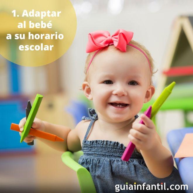 1. Adaptar al bebé a su horario escolar
