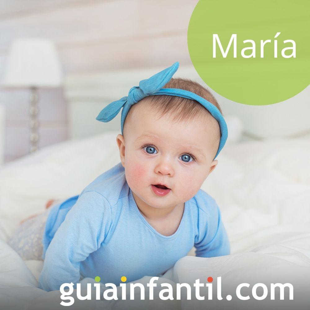 Nombres de niña bonitos para 2018: María