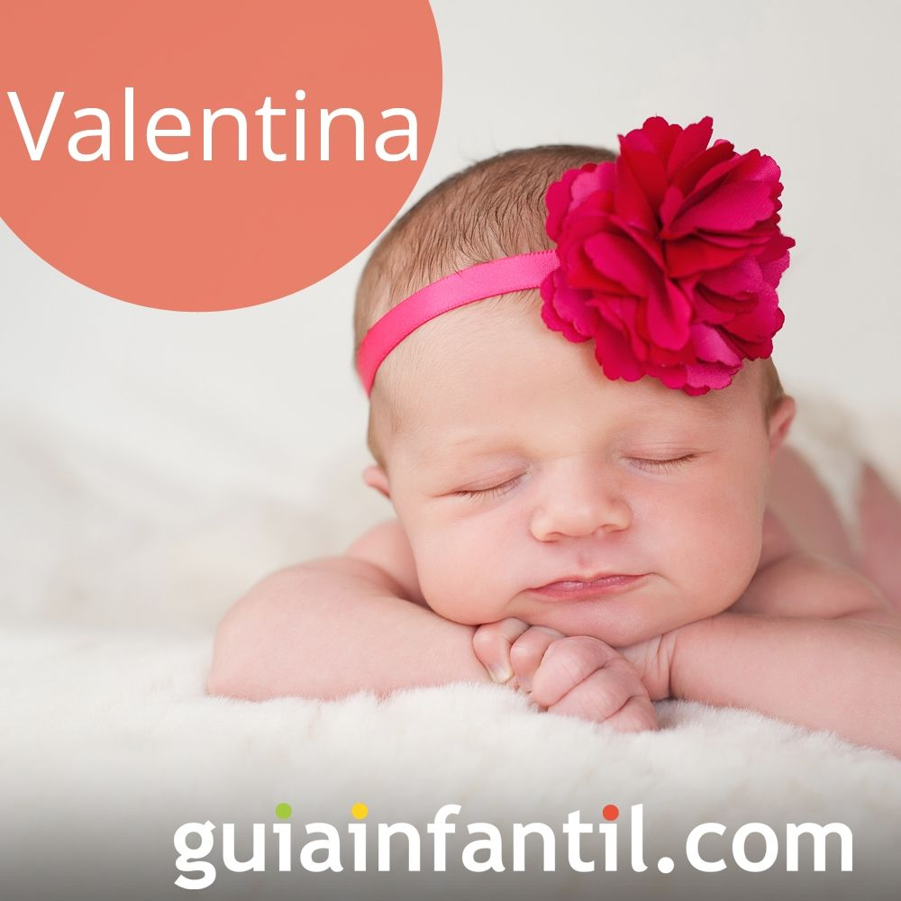 Valentina, ideas de nombres de niña bonitos para 2018