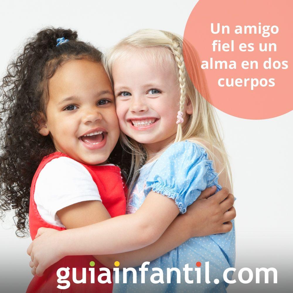 Un amigo fiel es un alma en dos cuerpos. Frases de reflexión para niños
