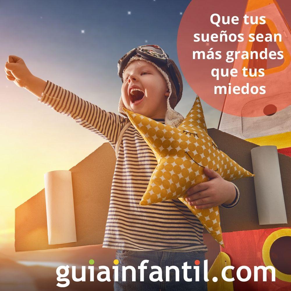 Que Tus Sueños Sean Más Grandes Que Tus Miedos Frases De Reflexión Para Niños