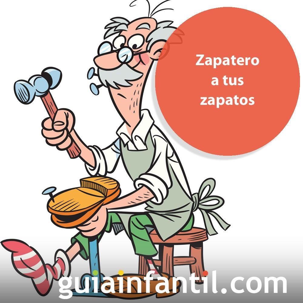 Zapatero A Tus Zapatos Refranes Para Niños