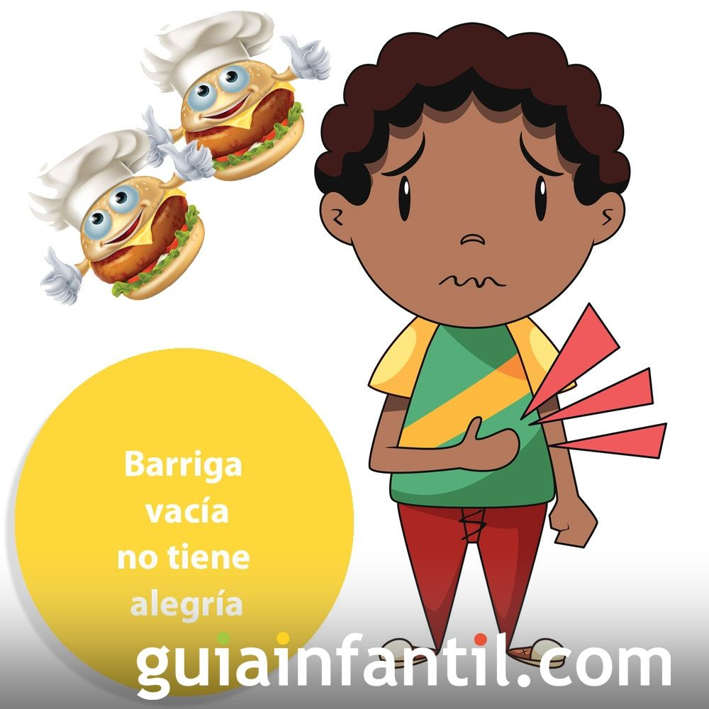Barriga Vacía No Tiene Alegría Refranes Para Niños