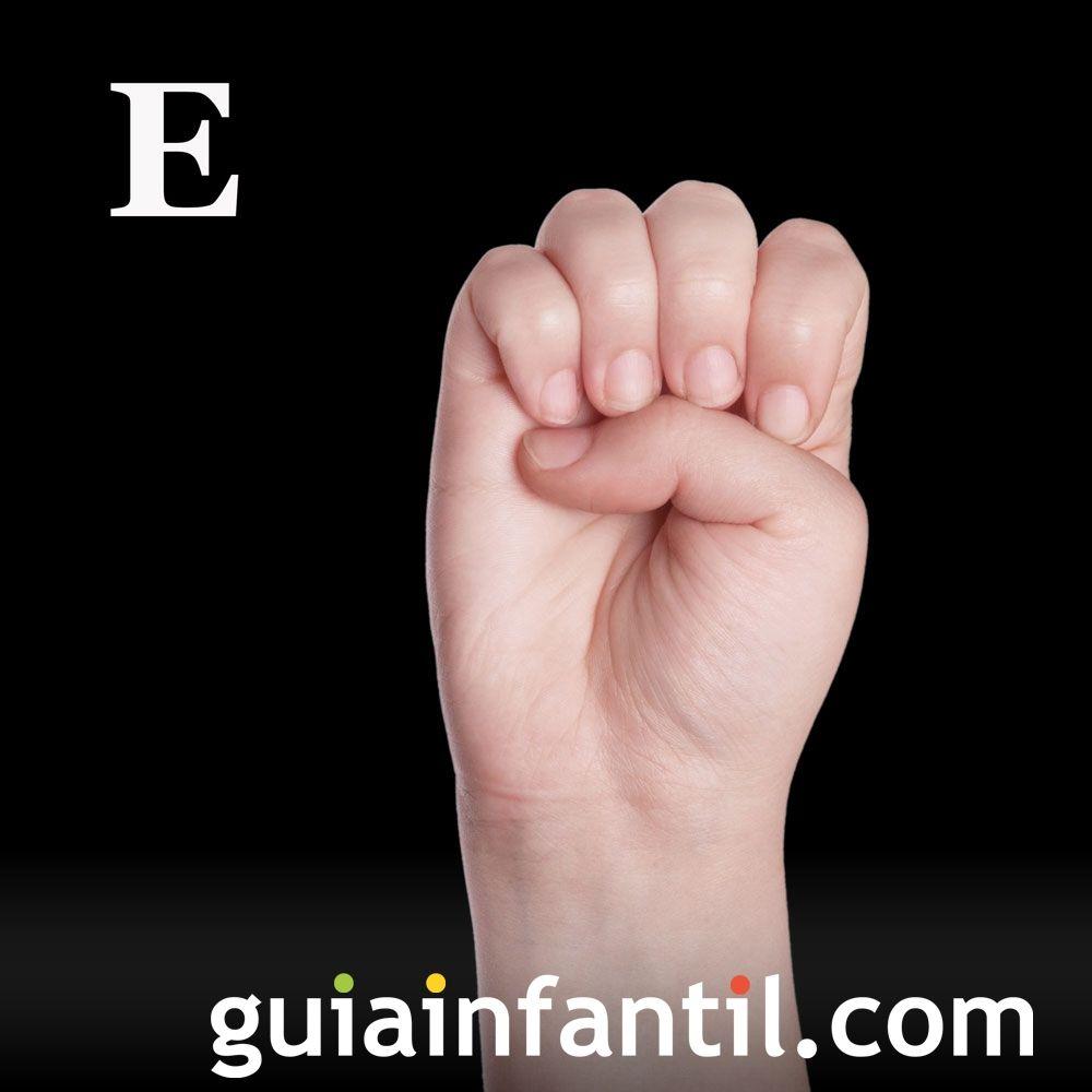 Letra E. Descubre las letras en el lenguaje de signos
