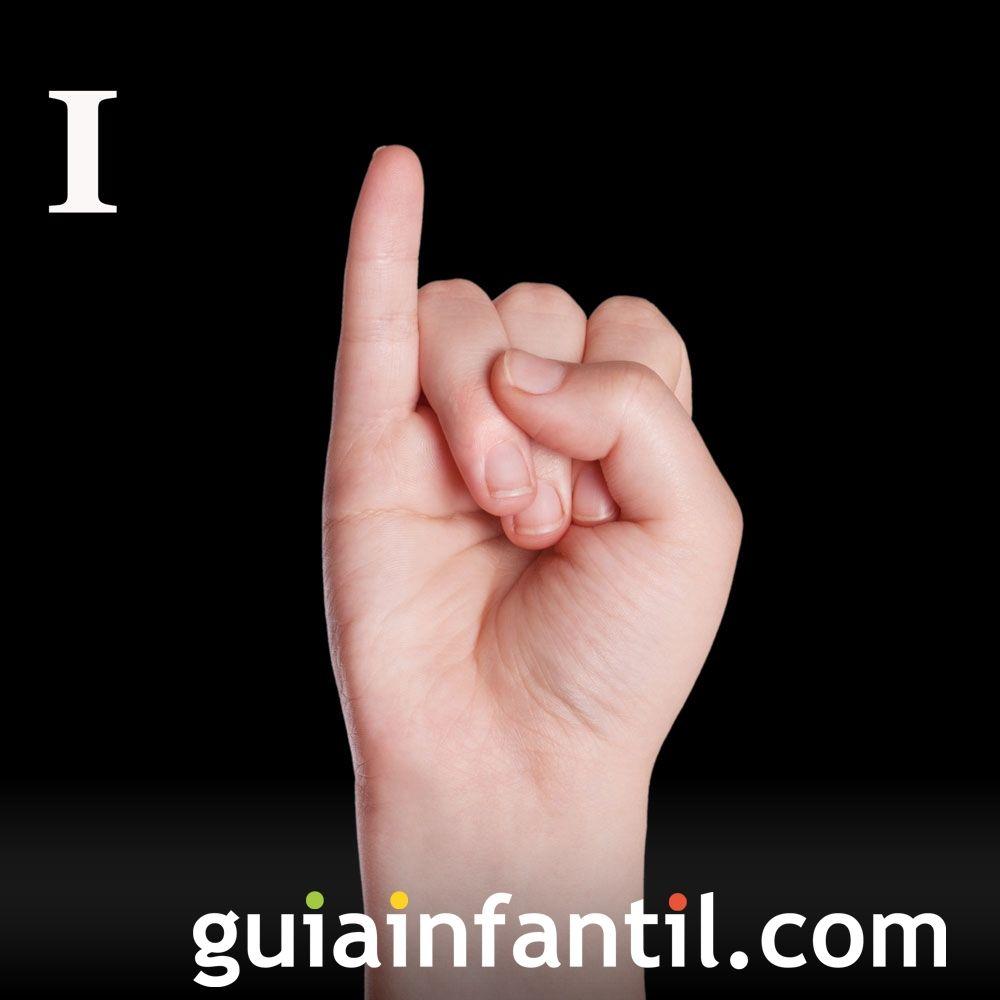 Letra I. Cómo hacer las letras con lenguaje de signos