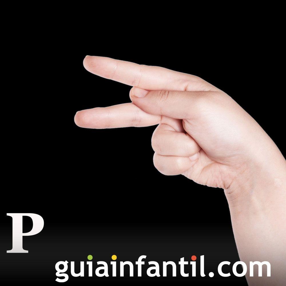 Aprende P. Aprende a hacer las letras con las manos