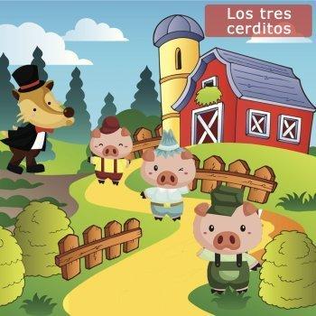 Los Tres Cerditos. Cuento ilustrado para niños