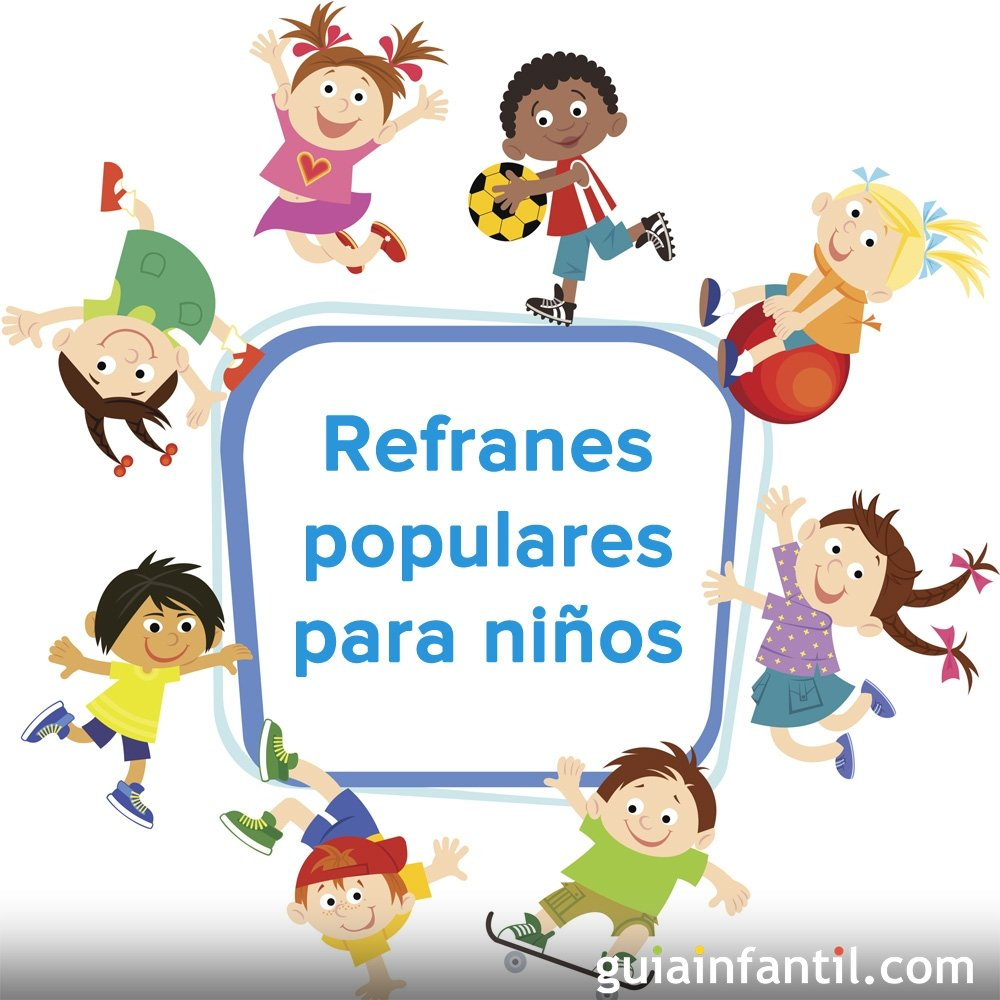 Refranes Populares Para Niños Por Países