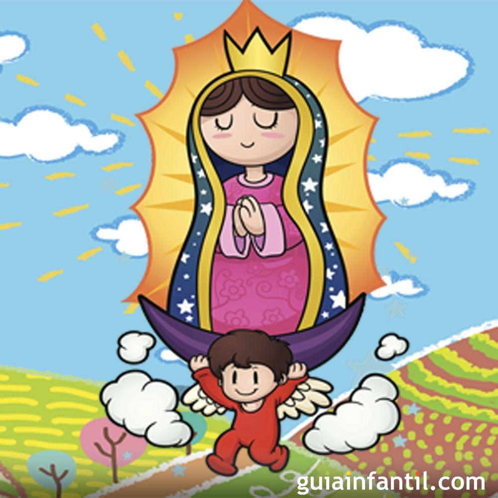 La Bonita Historia De La Virgen De Guadalupe Para Los Niños