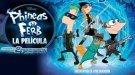 Tráiler de la película de Disney Phineas y Ferb