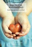 Libro 'Una nueva maternidad'