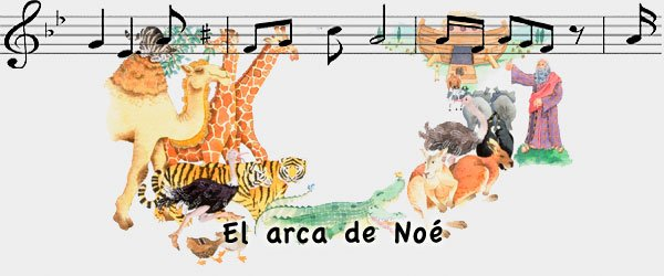 El arca de Noé. Canciones infantiles