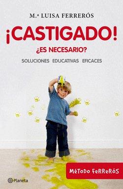 Castigado, autora Mª Luisa Ferrerós