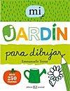 Libro para niños: Mi jardín para dibujar