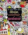 Libro para niños: Gran album para dibujar y garabatear