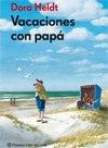 Vacaciones con papá: cuento en libro para los niños